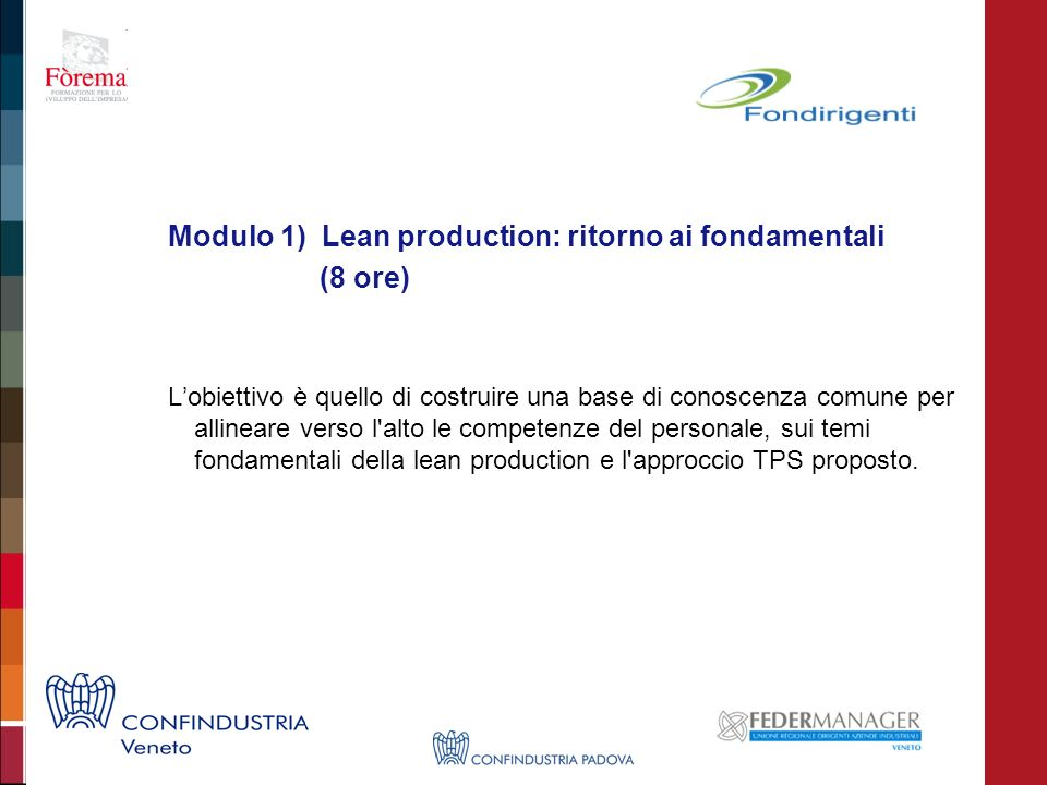 Modulo 1) Lean production: ritorno ai fondamentali (8 ore)