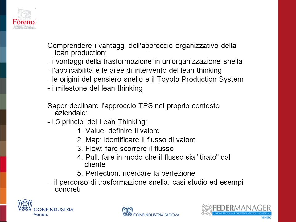 Comprendere i vantaggi dell approccio organizzativo della lean production: