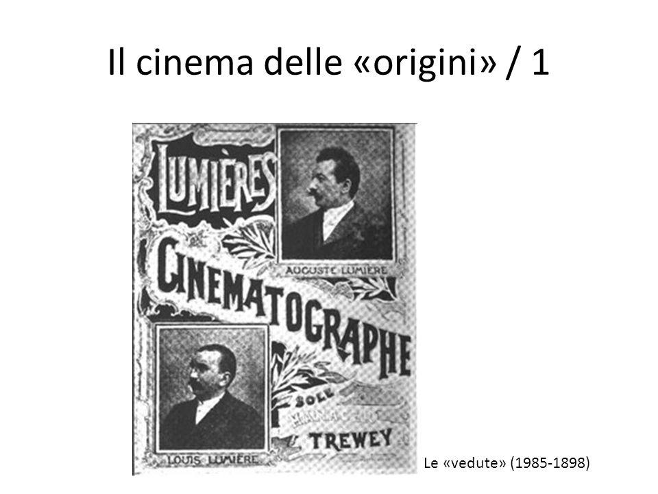 Il cinema delle «origini» / 1