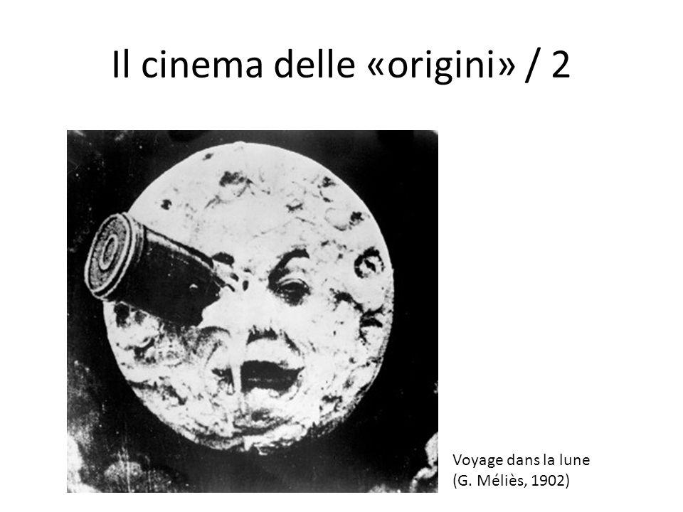 Il cinema delle «origini» / 2
