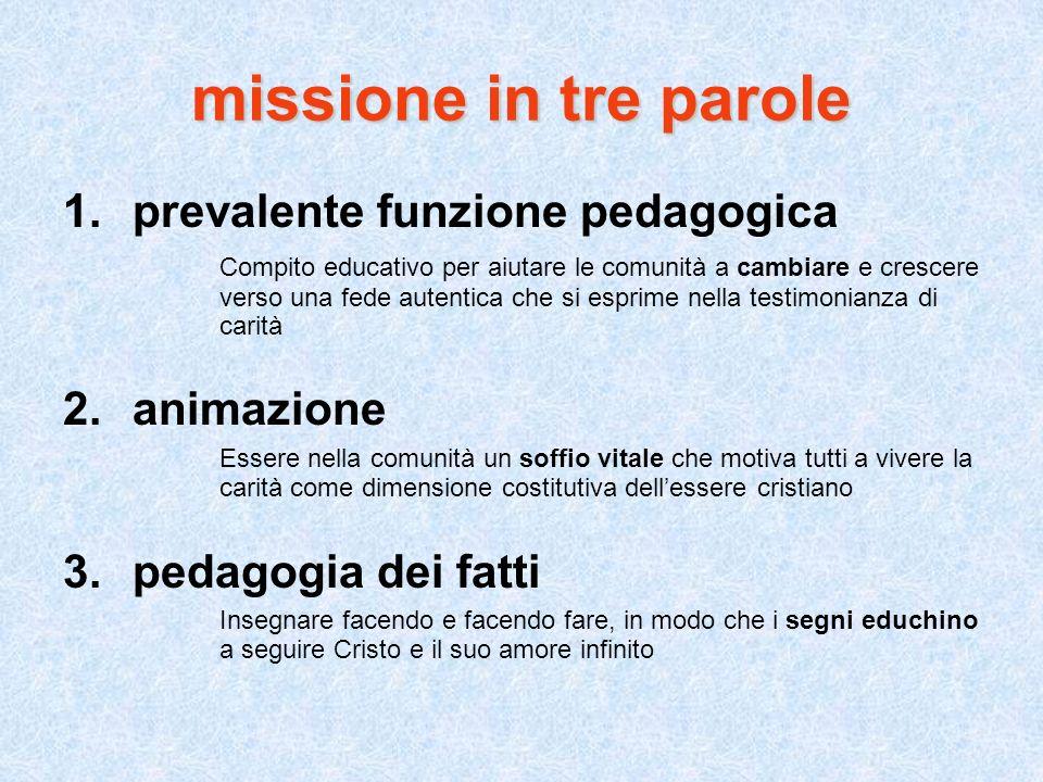missione in tre parole prevalente funzione pedagogica animazione