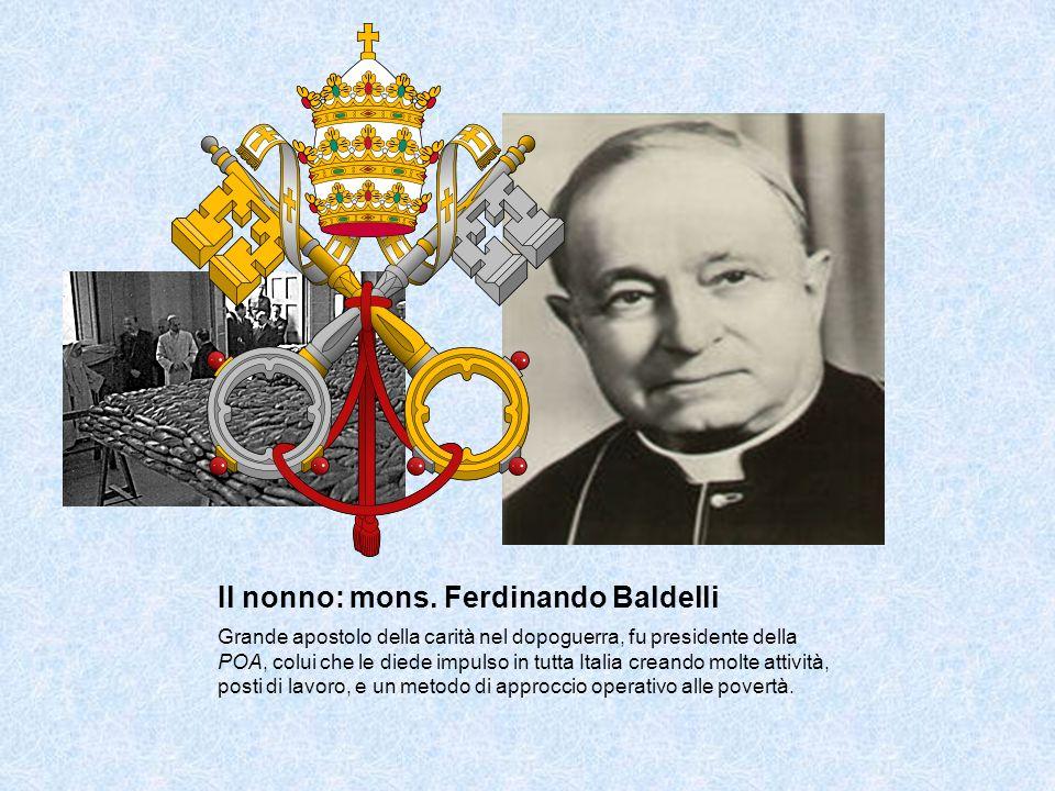 Il nonno: mons. Ferdinando Baldelli