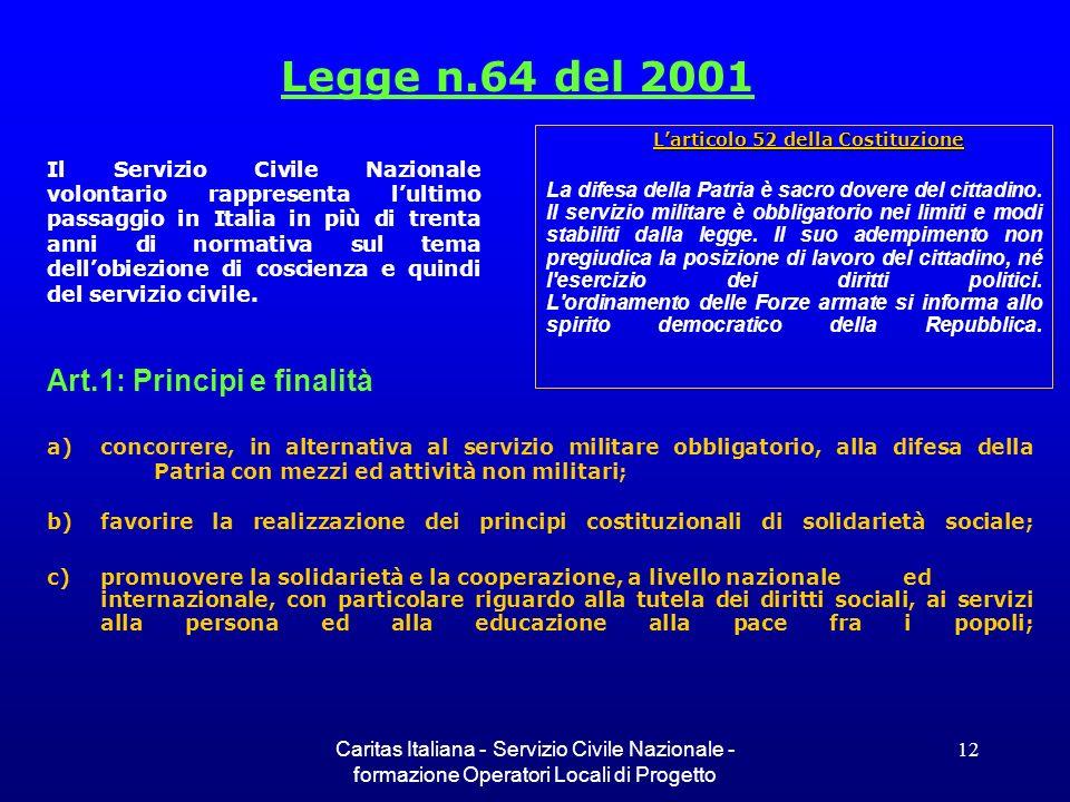 Legge n.64 del 2001 Art.1: Principi e finalità