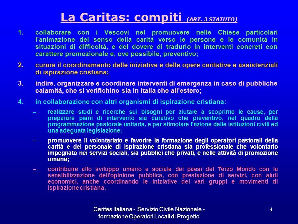 La Caritas: compiti (ART. 3 STATUTO)