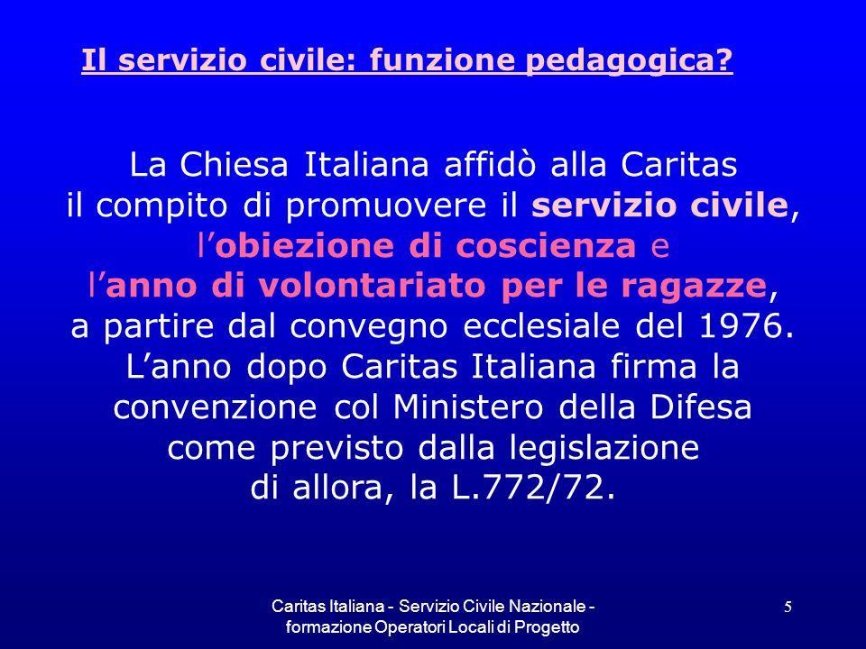 La Chiesa Italiana affidò alla Caritas