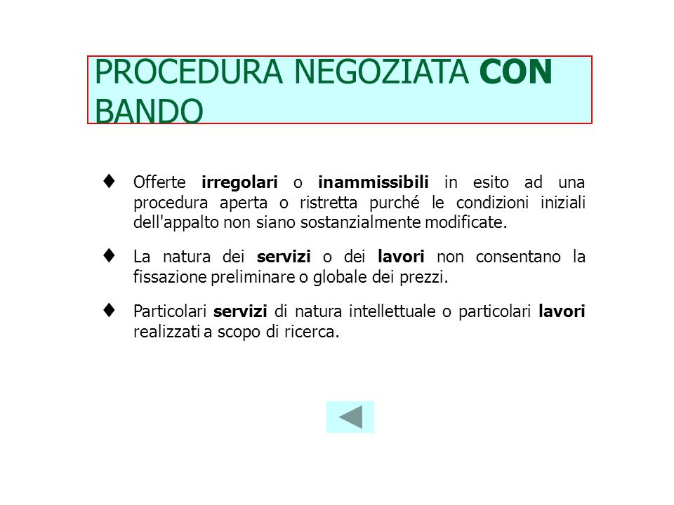 PROCEDURA NEGOZIATA CON BANDO