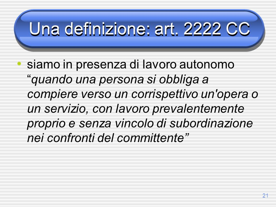 Una definizione: art. 2222 CC