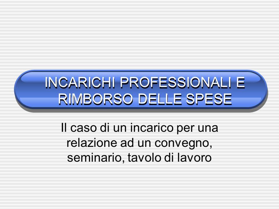INCARICHI PROFESSIONALI E RIMBORSO DELLE SPESE