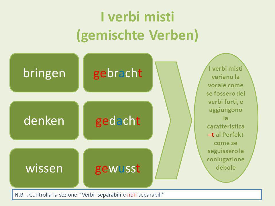 I verbi misti (gemischte Verben)
