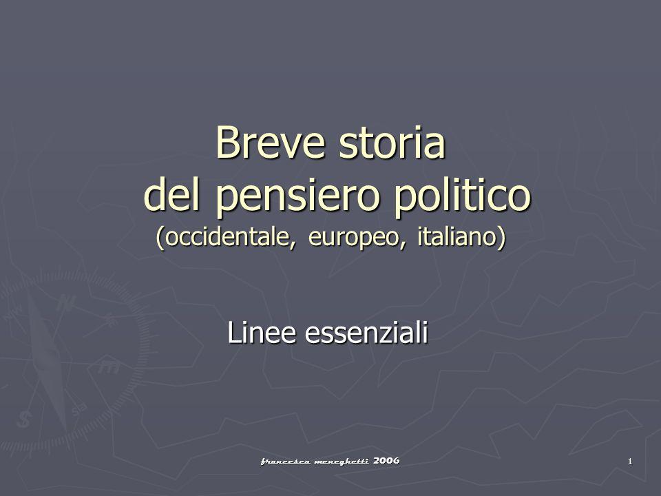 Breve storia del pensiero politico (occidentale, europeo, italiano)