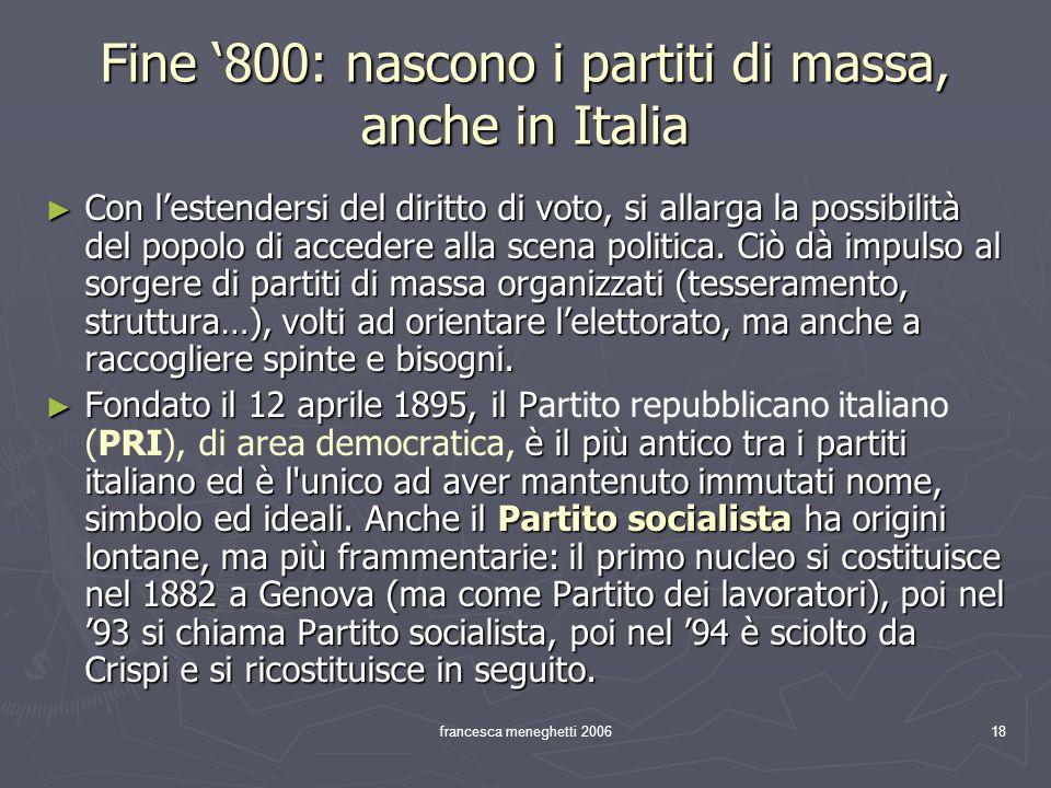 Fine '800: nascono i partiti di massa, anche in Italia