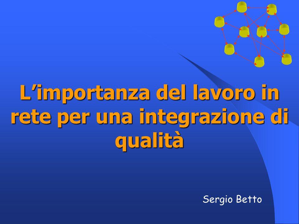 L'importanza del lavoro in rete per una integrazione di qualità
