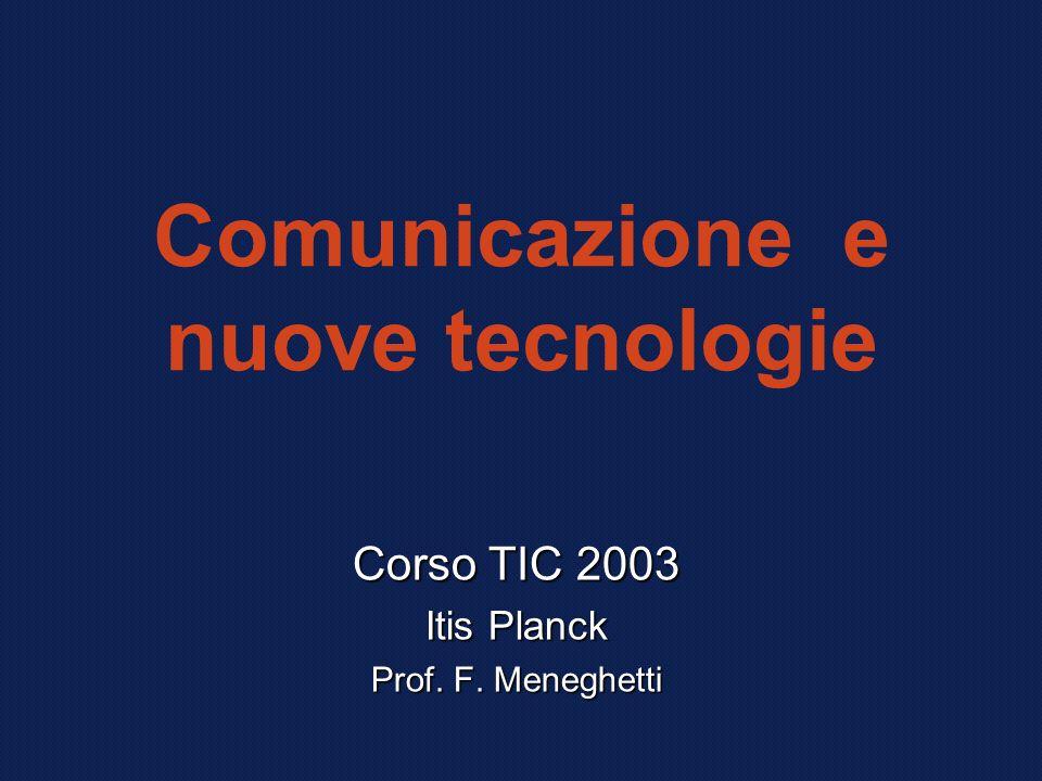 Comunicazione e nuove tecnologie