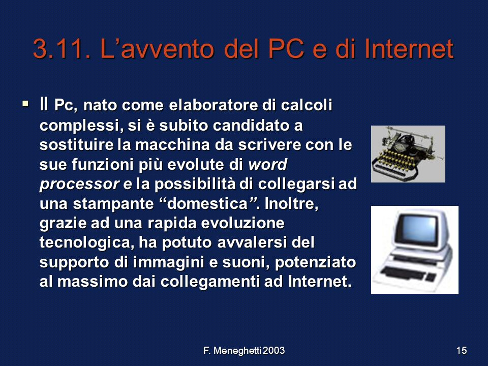 3.11. L'avvento del PC e di Internet