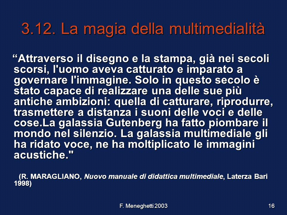 3.12. La magia della multimedialità