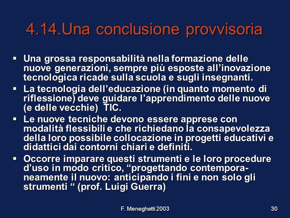 4.14.Una conclusione provvisoria