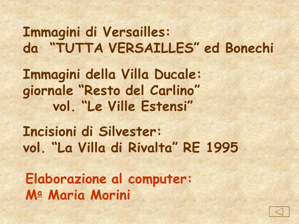 Immagini di Versailles: da TUTTA VERSAILLES ed Bonechi