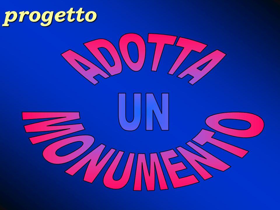 progetto ADOTTA UN MONUMENTO