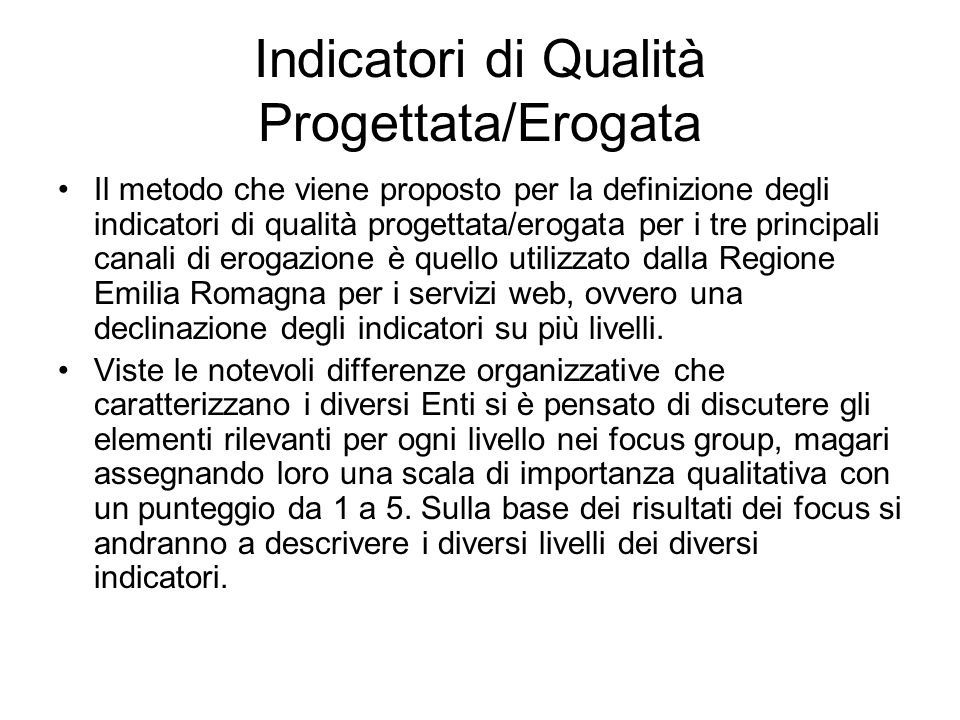 Indicatori di Qualità Progettata/Erogata