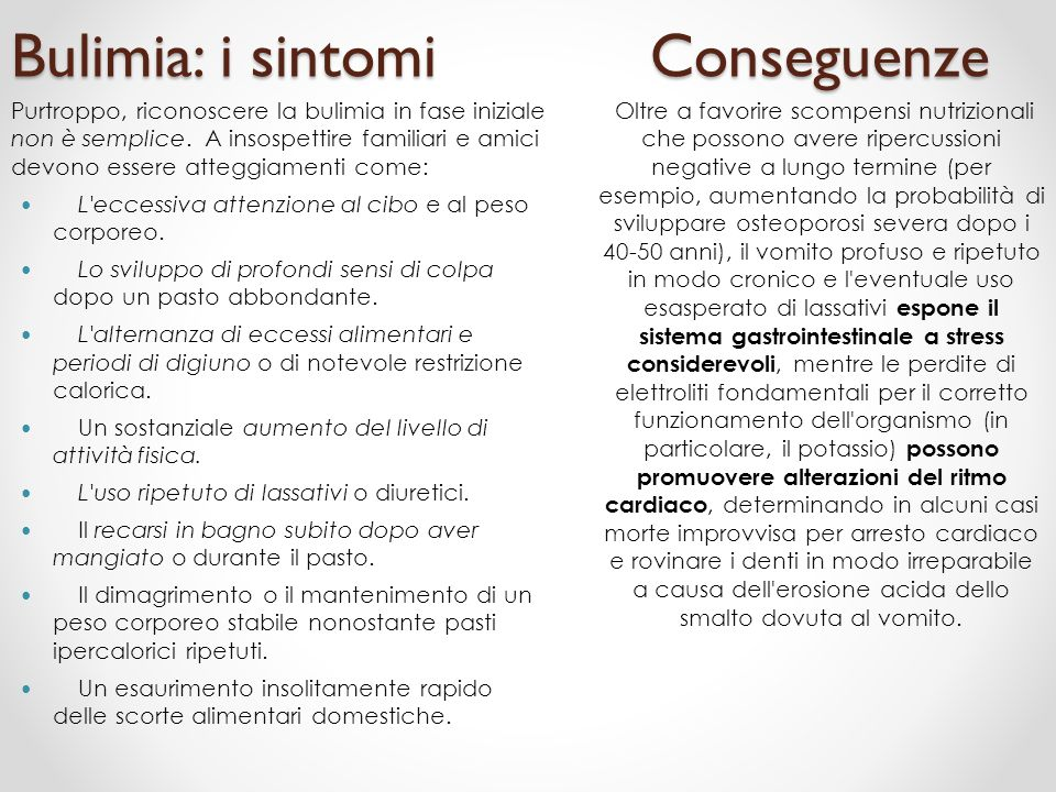 Bulimia: i sintomi Conseguenze