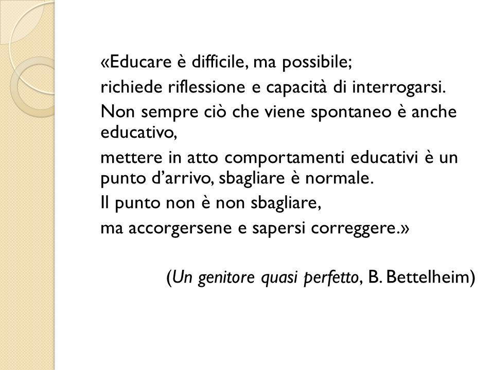 «Educare è difficile, ma possibile;