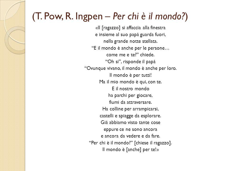 (T. Pow, R. Ingpen – Per chi è il mondo )