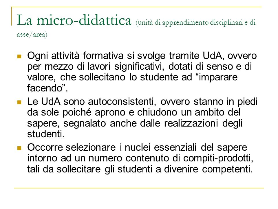 La micro-didattica (unità di apprendimento disciplinari e di asse/area)