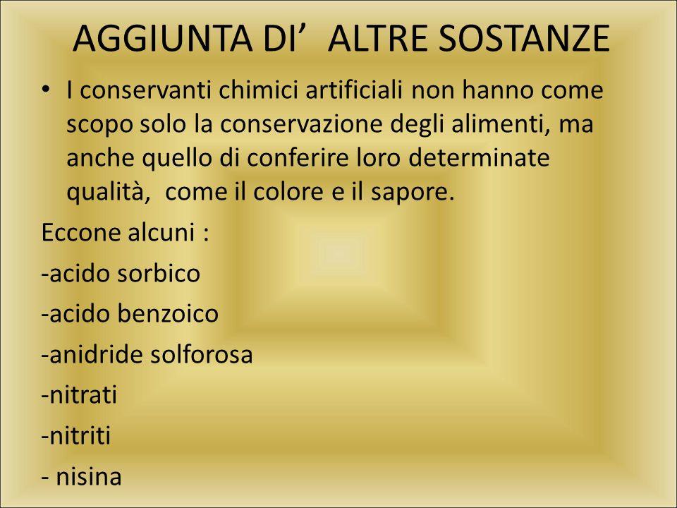 AGGIUNTA DI' ALTRE SOSTANZE