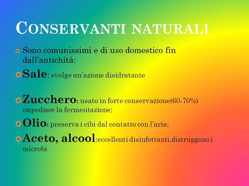 Conservanti naturali Sale: svolge un'azione disidratante