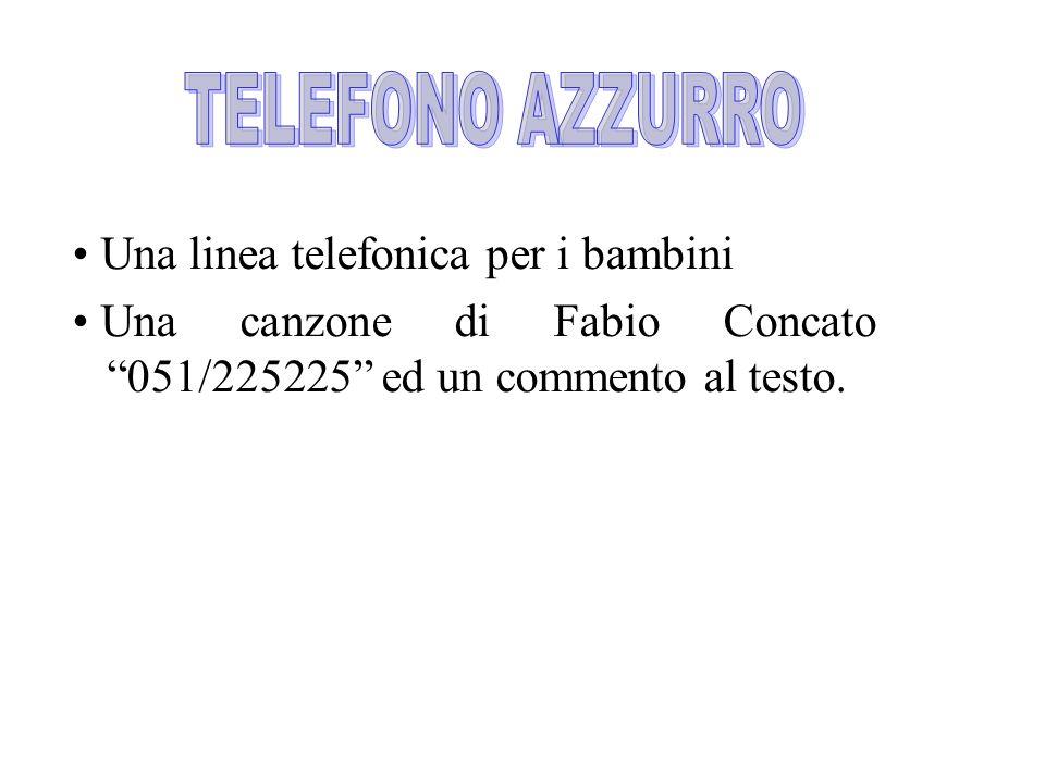 TELEFONO AZZURRO Una linea telefonica per i bambini