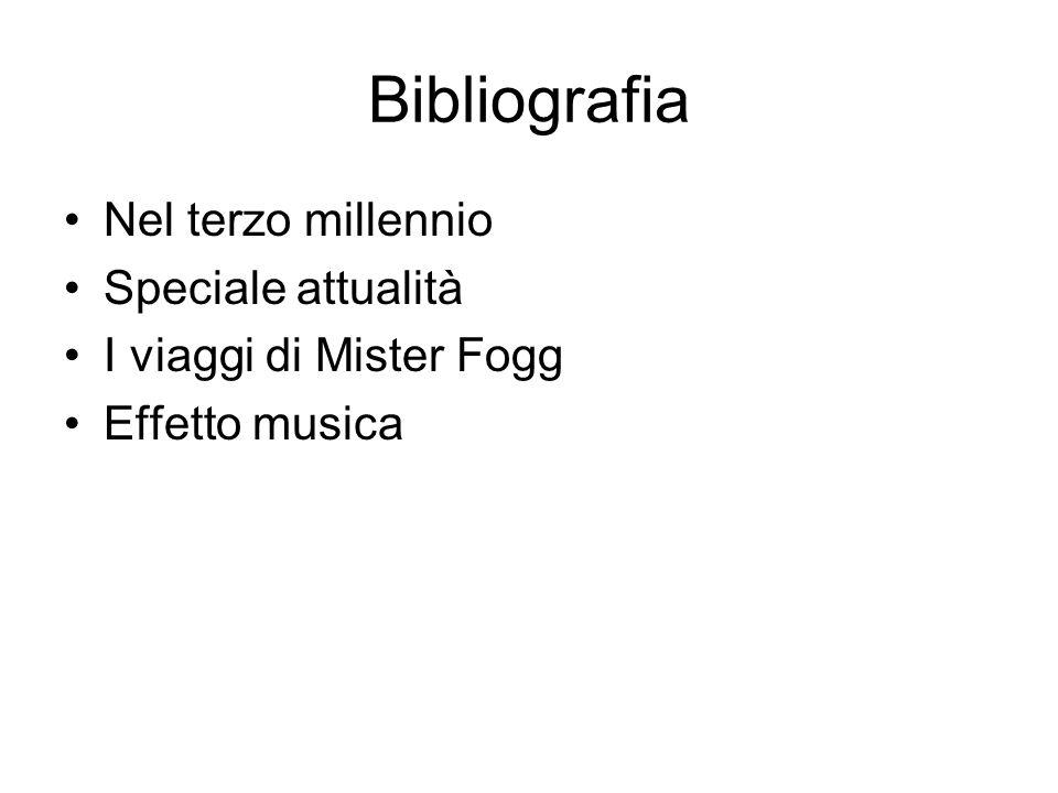 Bibliografia Nel terzo millennio Speciale attualità