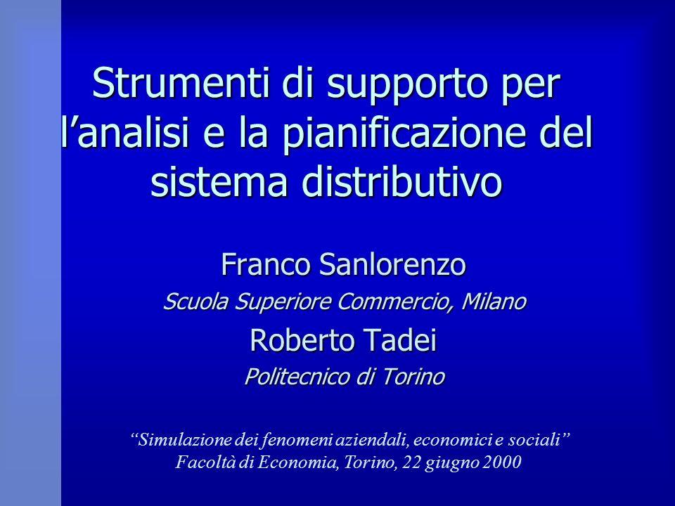 Strumenti di supporto per l'analisi e la pianificazione del sistema distributivo