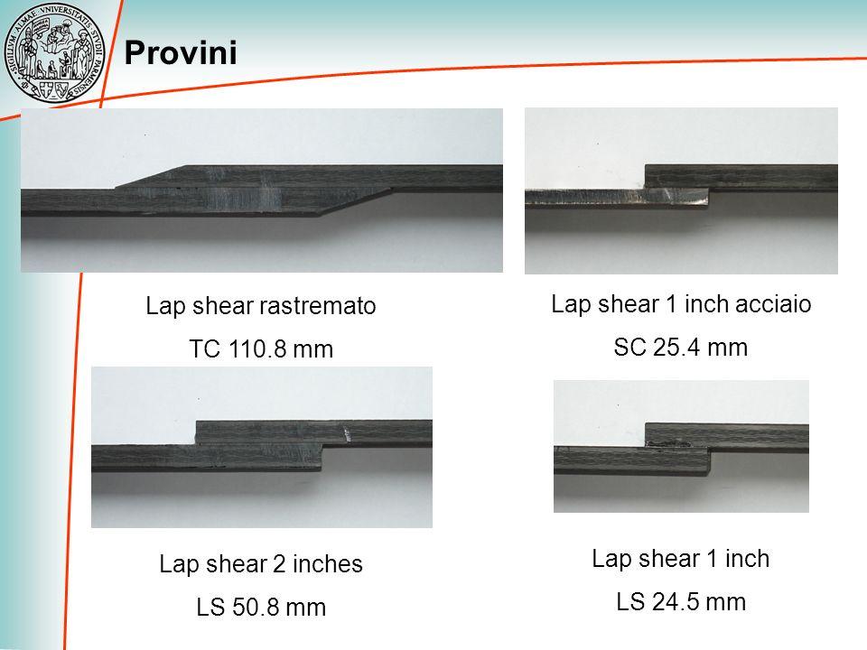 Provini Lap shear rastremato Lap shear 1 inch acciaio TC 110.8 mm
