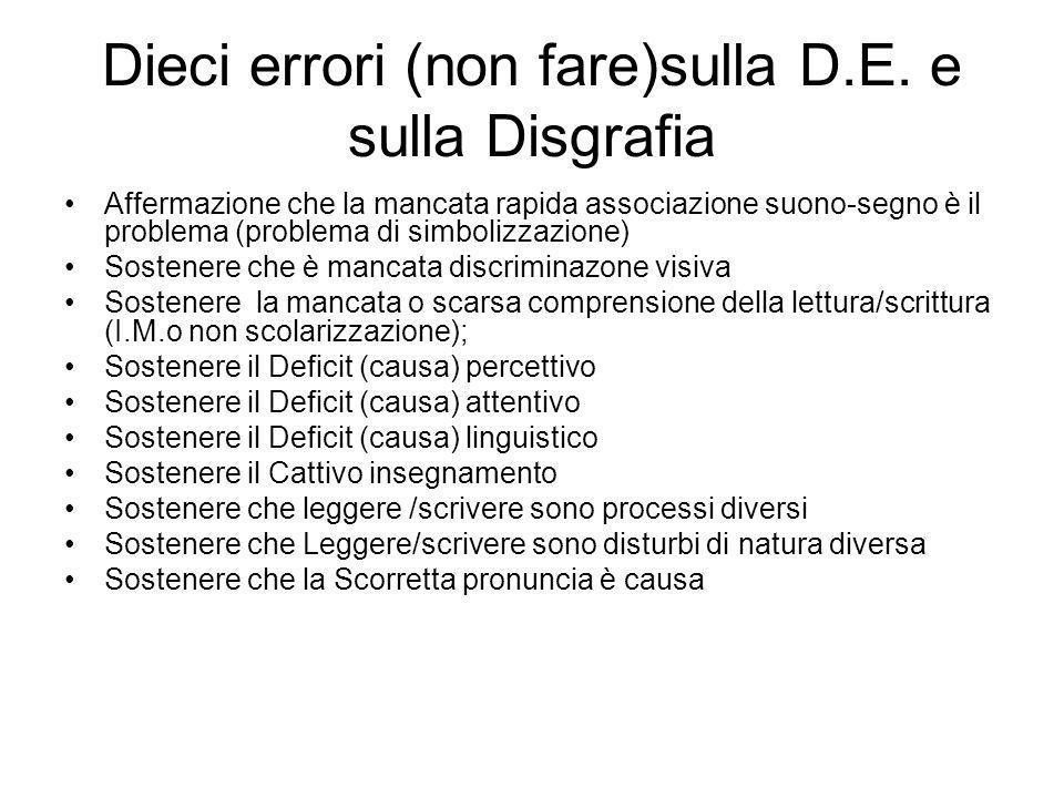 Dieci errori (non fare)sulla D.E. e sulla Disgrafia