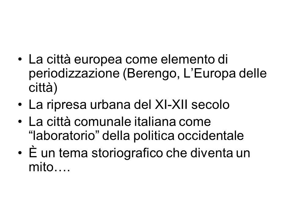 La città europea come elemento di periodizzazione (Berengo, L'Europa delle città)