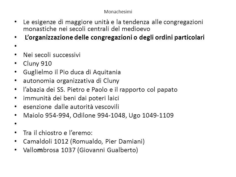 L'organizzazione delle congregazioni o degli ordini particolari