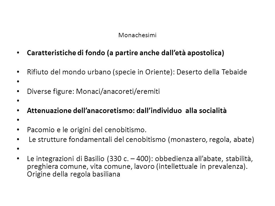 Caratteristiche di fondo (a partire anche dall'età apostolica)