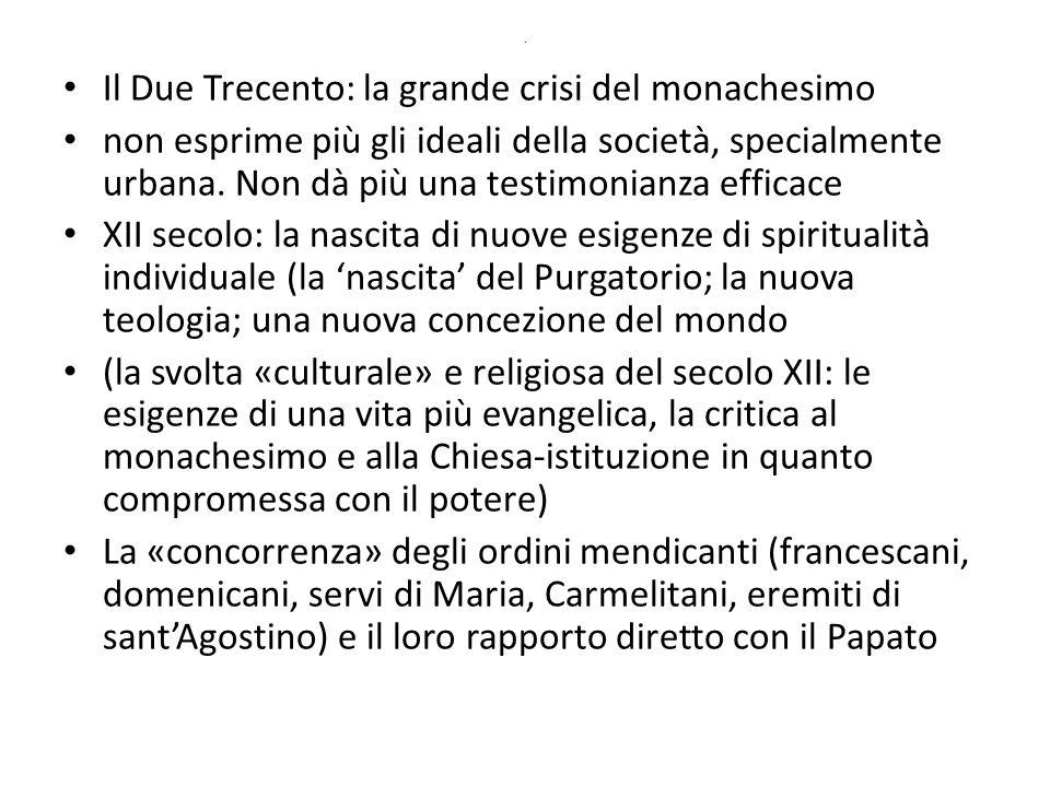 Il Due Trecento: la grande crisi del monachesimo