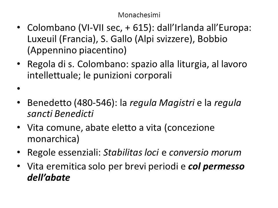 Benedetto (480-546): la regula Magistri e la regula sancti Benedicti