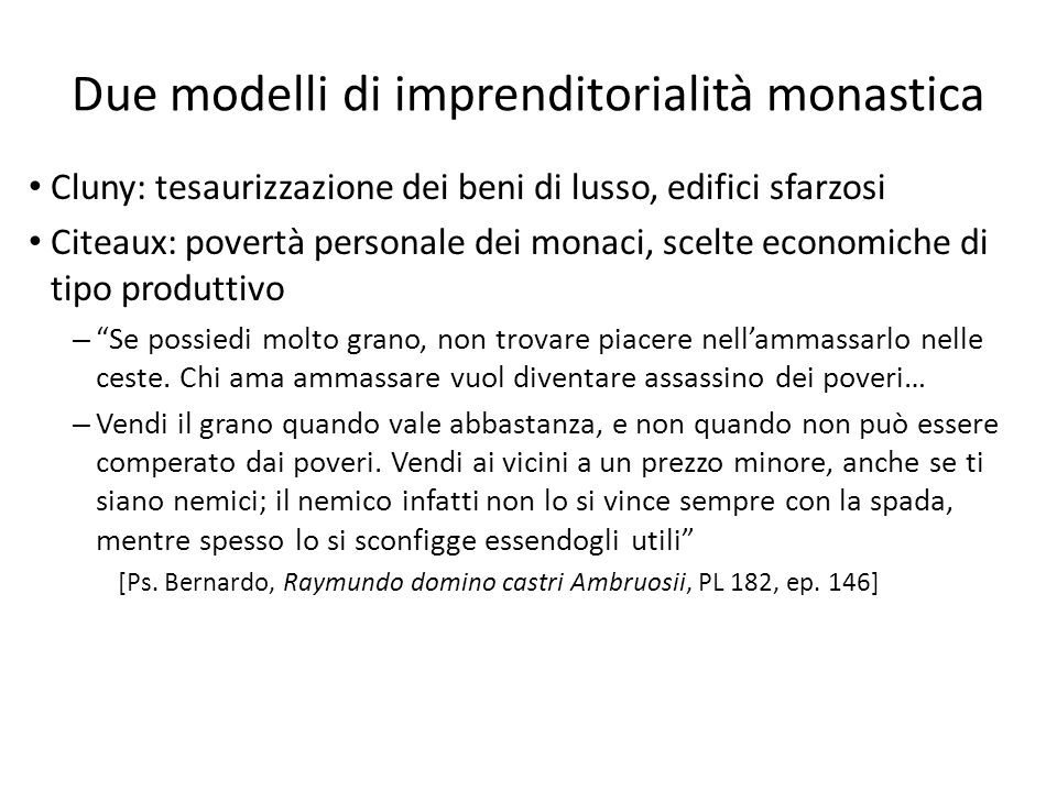 Due modelli di imprenditorialità monastica