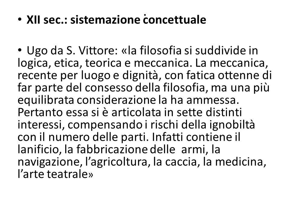 . XII sec.: sistemazione concettuale