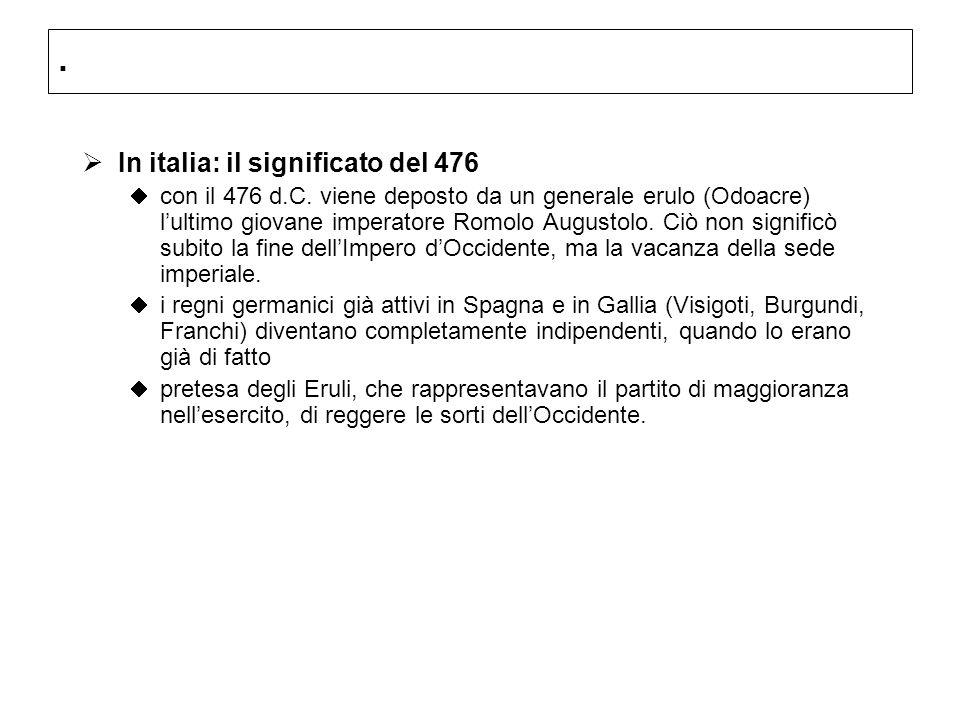 In italia: il significato del 476