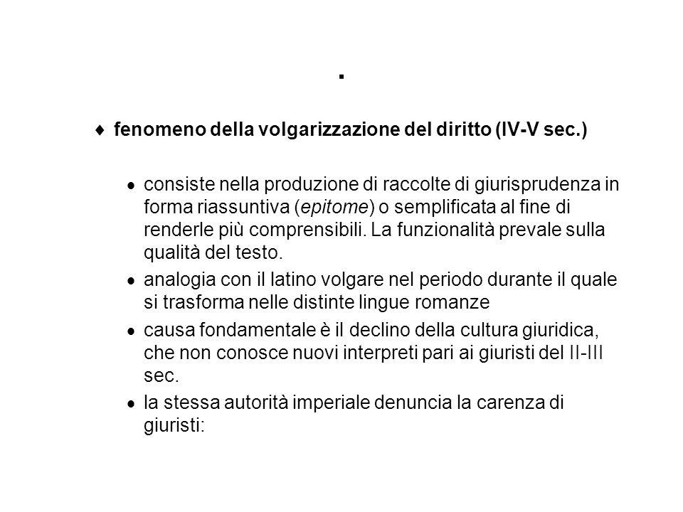 . fenomeno della volgarizzazione del diritto (IV-V sec.)