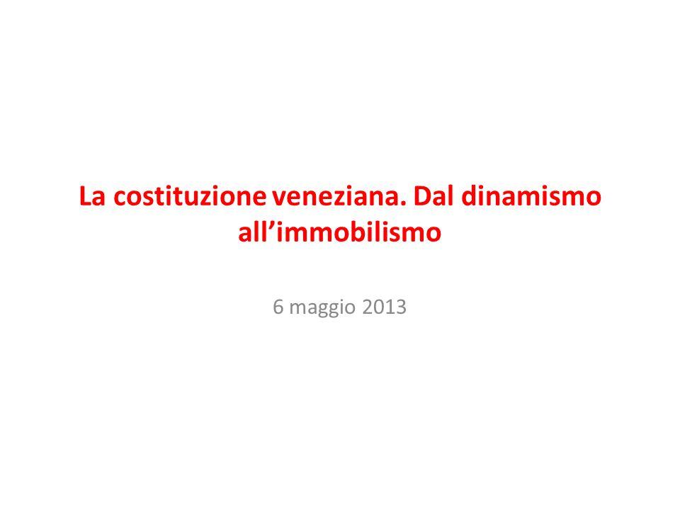 La costituzione veneziana. Dal dinamismo all'immobilismo