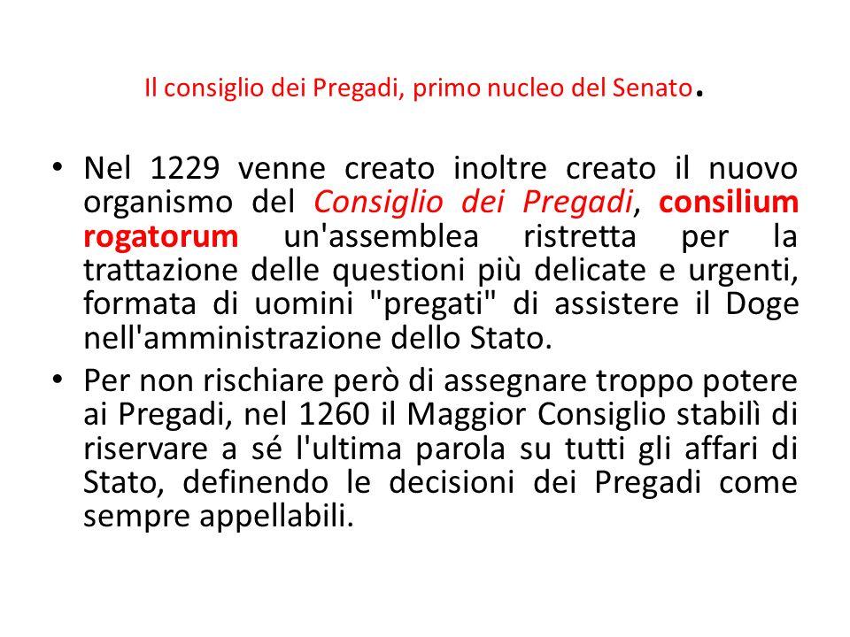Il consiglio dei Pregadi, primo nucleo del Senato.