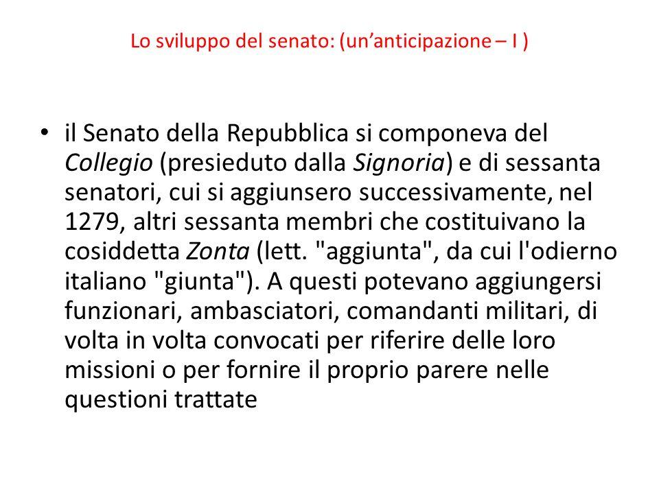 Lo sviluppo del senato: (un'anticipazione – I )