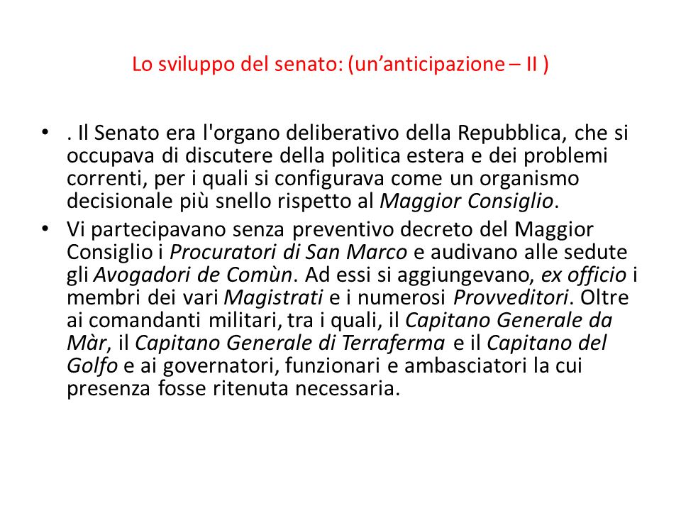 Lo sviluppo del senato: (un'anticipazione – II )