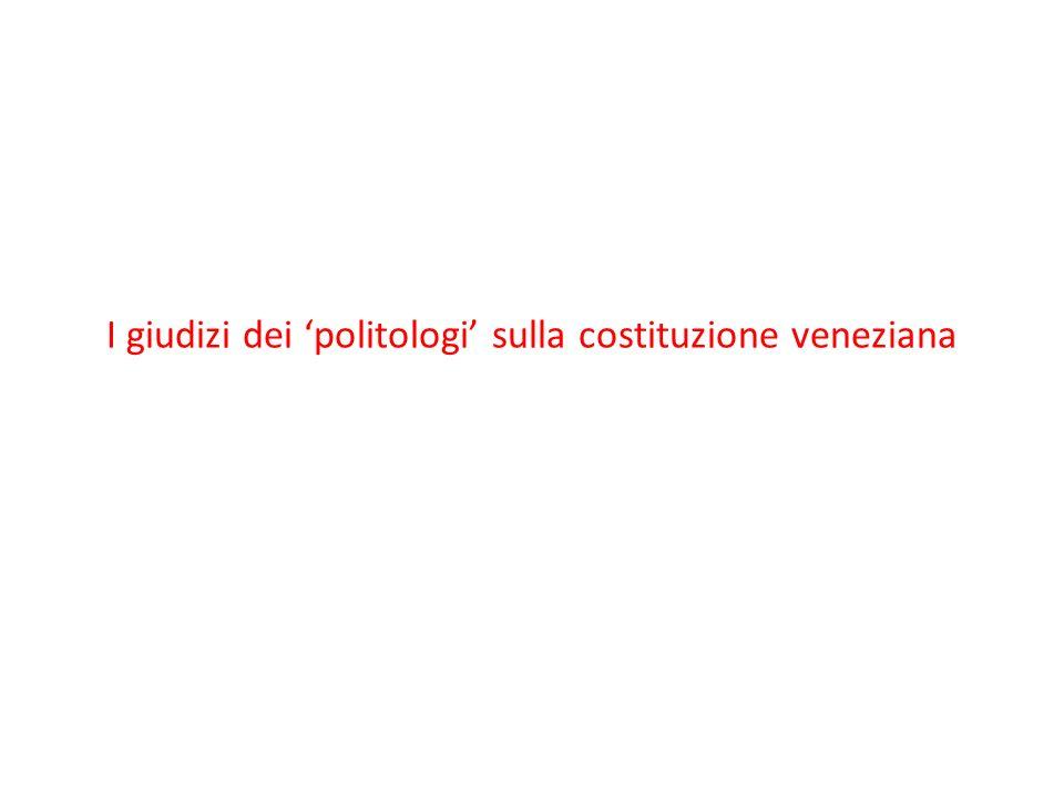 I giudizi dei 'politologi' sulla costituzione veneziana