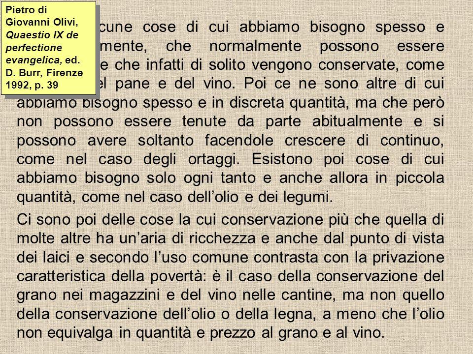 Pietro di Giovanni Olivi, Quaestio IX de perfectione evangelica, ed. D