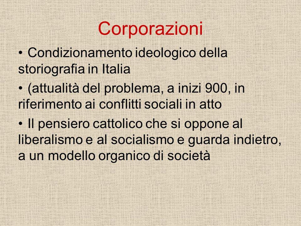 Corporazioni Condizionamento ideologico della storiografia in Italia